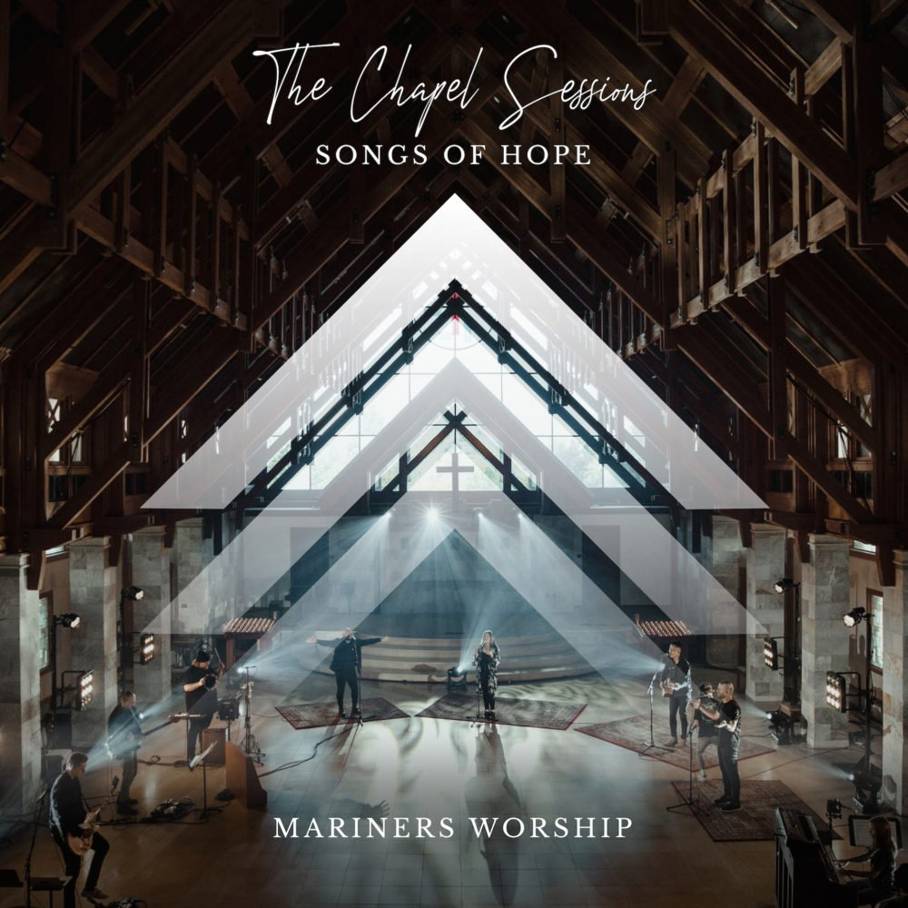 Mariners Worship The Chapel Sessions: Songs of Hope Album cover